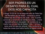 SER PADRES ES UN DESAFIO PARA EL CUAL DIOS NOS CAPACITA