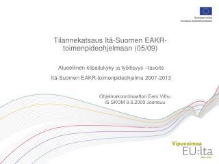 Alueellinen kilpailukyky ja ty llisyys  tavoite It -Suomen EAKR-toimenpideohjelma 2007-2013