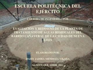 ESCUELA POLIT CNICA DEL EJ RCITO   CARRERA DE INGENIER A CIVIL     EVALUACI N Y REDISE O DE LA PLANTA DE TRATAMIENTO DE