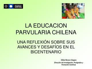 LA EDUCACION PARVULARIA CHILENA