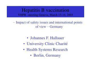 Hepatitis B vaccination  VHPB  meeting Geneva, March 13-14, 2003