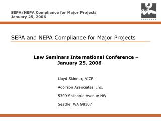 SEPA and NEPA Compliance for Major Projects