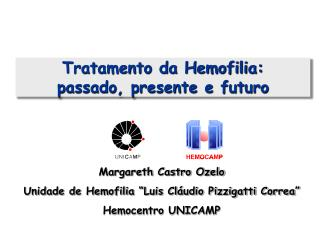 Tratamento da Hemofilia:  passado, presente e futuro