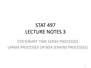 STAT 497 LECTURE NOTES 3