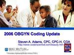 2006 OBGYN Coding Update