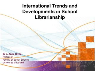 International Trends and Developments in School Librarianship