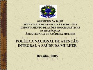 MINIST RIO DA SA DE SECRETARIA DE ATEN  O   SA DE   SAS DEPARTAMENTO DE A  ES PROGRAM TICAS ESTRAT GICAS  REA T CNICA DE