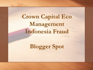 BLOGGER PRESENTATION - Crown Capital Eco Management Indonesi