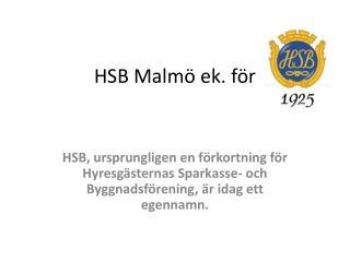 HSB Malm  ek. f r