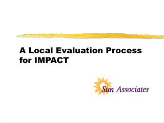 A Local Evaluation Process for IMPACT