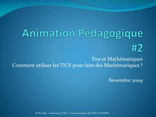 Animation P dagogique 2