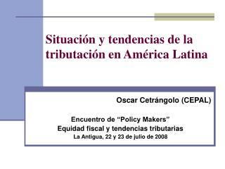 Situaci n y tendencias de la tributaci n en Am rica Latina