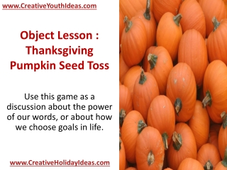 Object Lesson : Thanksgiving - Pumpkin Seed Toss