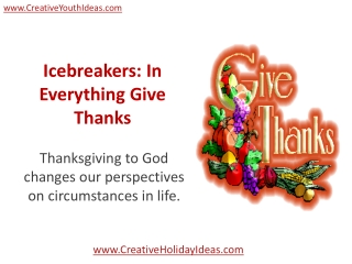 Icebreakers - In Everything Give Thanks