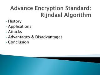 Advance Encryption Standard: Rijndael Algorithm