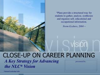CLOSE-UP ON CAREER PLANNING