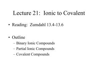 Lecture 21:  Ionic to Covalent