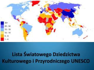 Lista Swiatowego Dziedzictwa Kulturowego i Przyrodniczego UNESCO