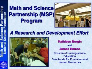 Math and Science Partnership MSP Program