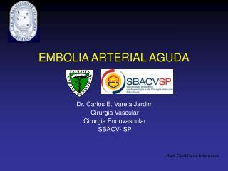 EMBOLIA ARTERIAL AGUDA