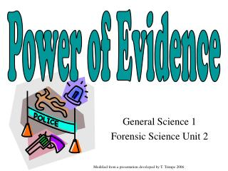 General Science 1 Forensic Science Unit 2