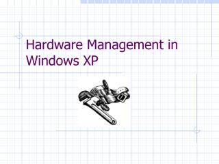 Hardware Management in Windows XP