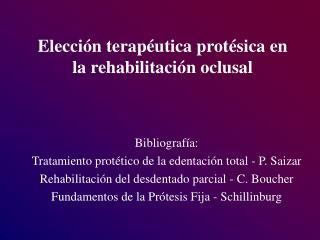 Elecci n terap utica prot sica en la rehabilitaci n oclusal