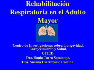 Rehabilitaci n Respiratoria en el Adulto Mayor