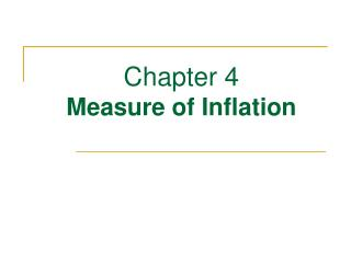 Chapter 4  Measure of Inflation