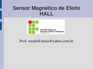 Sensor Magn tico de Efeito HALL