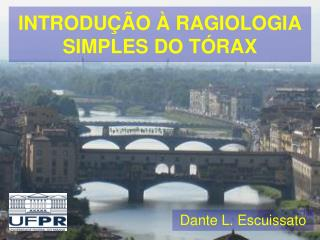 INTRODU  O   RAGIOLOGIA SIMPLES DO T RAX