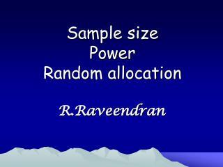 Sample size Power Random allocation