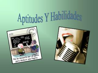 Aptitudes Y Habilidades