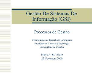 Gest o De Sistemas De Informa  o GSI
