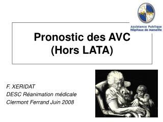 Pronostic des AVC Hors LATA