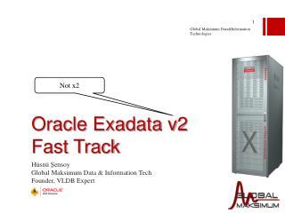 Oracle Exadata v2 Fast Track