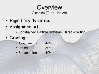 Overview Class 4 Tues, Jan 28