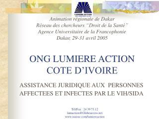 Animation r gionale de Dakar R seau des chercheurs  Droit de la Sant   Agence Universitaire de la Francophonie Dakar, 29