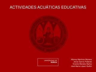 ACTIVIDADES ACU TICAS EDUCATIVAS