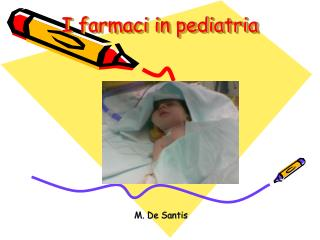 I farmaci in pediatria