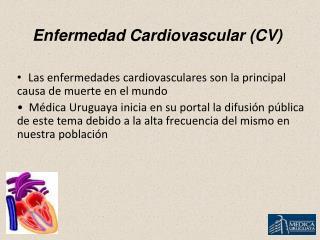 Enfermedad Cardiovascular CV