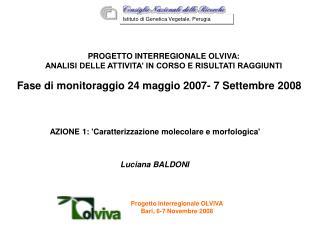Progetto Interregionale OLVIVA Bari, 6-7 Novembre 2008