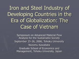 Iron and Steel Industry of Developing Countries in the Era of Globalization: The Case of Vietnam