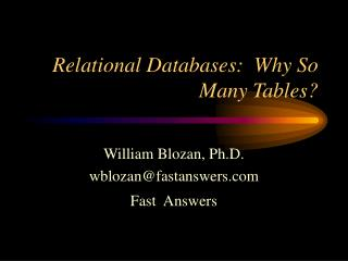 Relational Databases:  Why So Many Tables