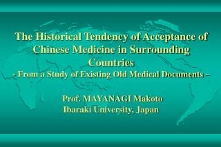 The Historical Tendency of Acceptance of Chinese Medicine in Surrounding Countries