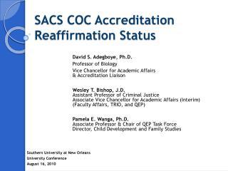 SACS COC Accreditation Reaffirmation Status