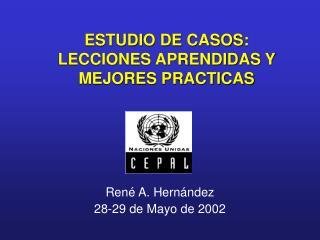ESTUDIO DE CASOS: LECCIONES APRENDIDAS Y MEJORES PRACTICAS