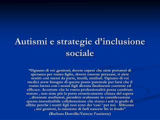 Autismi e strategie d inclusione sociale