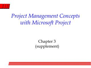 Project Management Concepts with Microsoft Project