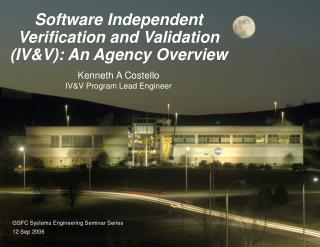 Software Independent Verification and Validation IVV: An Agency Overview